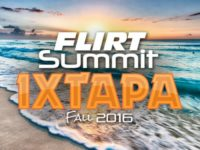 8th Annual Flirt Summit In Mexico - November 2016