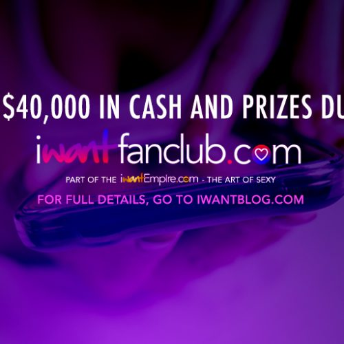 iWantEmpire Is Giving Away $40,000 In Cash/Prizes During AVN 2018