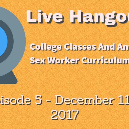 Podcast 5: College Teaching Anti Sex-Worker Classes