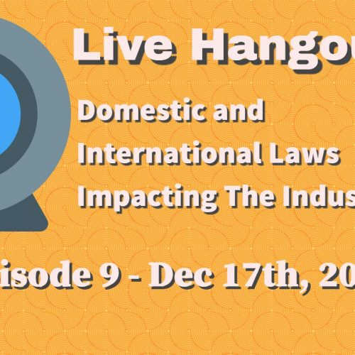 Podcast 9: Domestic / International Laws Facing The Industry
