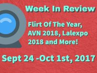 Week In Review (Sept 24 -Oct 1st, 2017) Lalexpo, AVN 2018 and More!