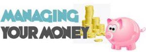 8: Manage Your Money Properly