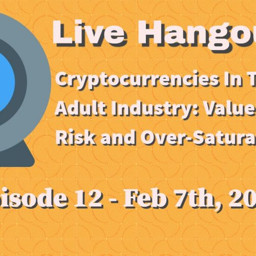 Podcast 12: Cryptocurrency In The Adult Industry (2/7/2018)