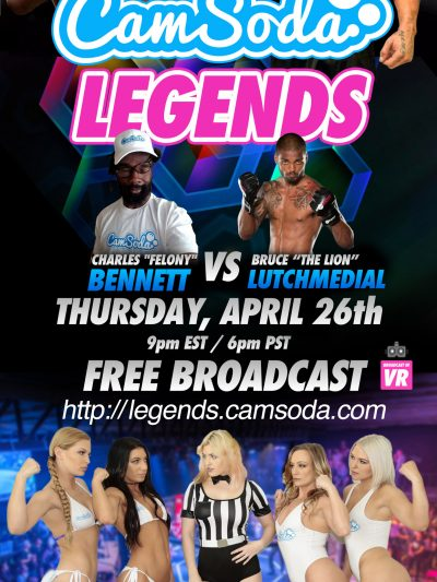 """CamSoda Legends"" – Live MMA Event: April 26th, 2018 at 6PM EST"