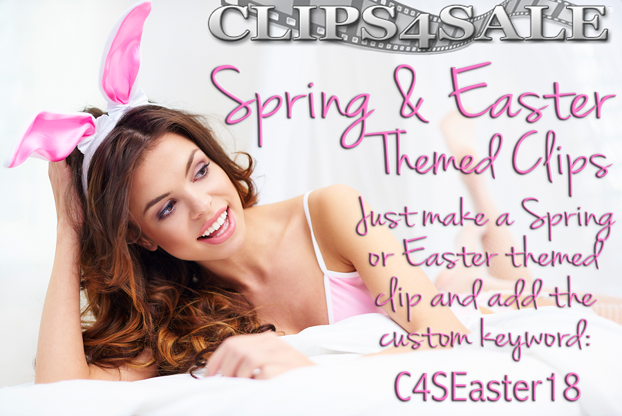 Clips4Sale Spring and Easter Themed Clip Promotion! (2018)