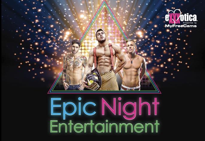 Epic Night Entertainment Male Revue