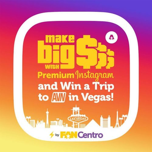 FanCentro Influencers: Win A Trip To AVN 2018 In Las Vegas