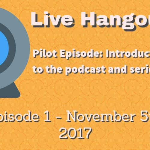Podcast 1: Pilot Episode – Introduction and Week In Review