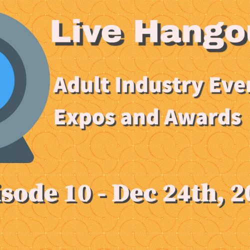 Podcast 10: Adult Industry Expos and Award Shows