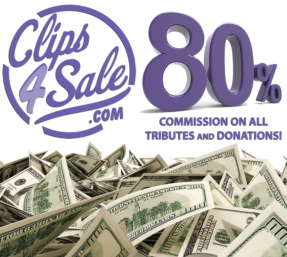 Clips4Sale: Donations and Tributes Raised to 80%