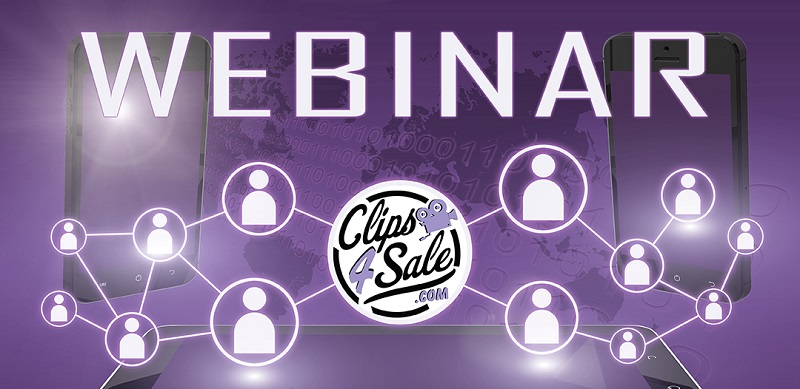 Clips4Sale Webinar Series