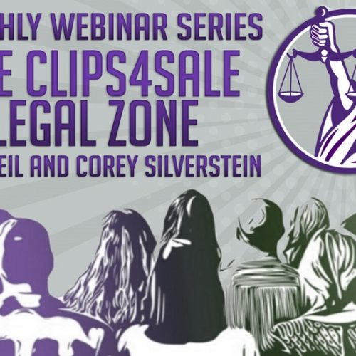 Clips4Sale Legal Zone with Neil and Corey Silverstein