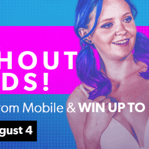 CAM4 Mobile Broadcasting Contest: July 22 – August 4th, 2019